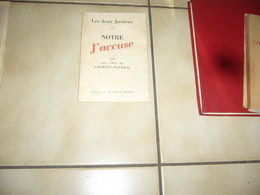 Notre J'accuse Par Les Amis De Charles Maurras - History
