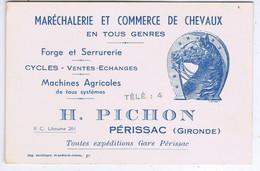 GIRONDE - Carte De Commerce H. PICHON - PERISSAC - Commerce De Chevaux - Zonder Classificatie