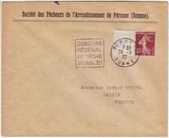 DAGUIN TRES RARE .... CONCOURS FEDERAL DE PECHE PERONNE Somme 20 Juil 1930 ( Duree UN JOUR !!!! ) Lettre - 1877-1920: Semi Modern Period
