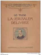 LE TASSE JERUSALEM DELIVREE ILLUSTRATIONS O.-D.-V. GUILLONNET - 1901-1940