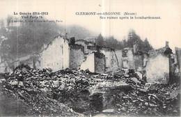 C P A 55] Meuse > Clermont En Argonne LES RUINES APRES LE BOMBARDEMENT..PREMIERE GUERRE MONDIALE - Clermont En Argonne