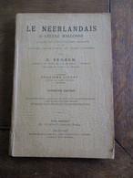 Oud Boek  LE  NéERLANDAIS ----- Par  G  SENDEN   Gesigneerd  Dire . De école Moyenne  De L'état A  TURNOUT - School