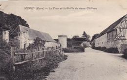 Eure - Merey - La Tour Et La Grille Du Vieux Château - Sonstige Gemeinden