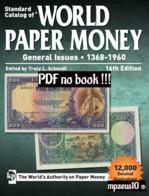 [PDF] Catalog Of World Paper Money, General Issues, 1368-1960, 16th Ed. - Libri Sulle Collezioni