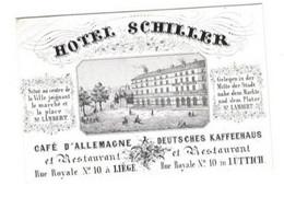 1 Carte Visite Hotel Schiller Place St.Lambert Rue Royale Café D' Allemagne  Deutsches Kaffeehaus Lûttich  Liège - Porcelana