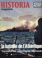HISTORIA MAGAZINE - N° 53 - BATAILLE DE L'ATLANTIQUE - TRIOMPHE DES SOUS MARINS ALLEMANDS - War 1939-45