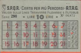 ATAG - Roma - S.P.Q.R. - Carta Abbonamento Per 21 Percorsi - Valida Sulle Linee Tranviarie, Filoviarie E Autobus - Europa