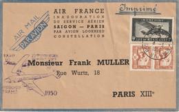 Indochine AIR FRANCE 1930 1950 Inauguration Service Aérien SAIGON PARIS. Destinataire F. MULLER - Unclassified