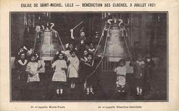 CPA 59 LILLE BENEDICTION DES CLOCHES EGLISE DE SAINT MICHEL 3 JUILLET 1921 - Lille