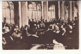 78 - Versailles - Château - Galerie Des Glaces -signature De La Paix - 28 Juin 1919 - Guillaume De Prusse - Guerre 1914 - Versailles (Schloß)