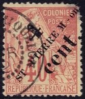 ✔️ St. Pierre Et Miquelon 1891/1892 - Dubois Avec Surcharge - Yv. 44 (o) - €30 - 2-ieme Choix - Gebraucht