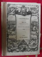 13 Revues L'Illustration De 1860. N° 893 à 905, Avril-juin. Sardaigne Toscane Cochinchine Napoléon III Garibaldi Japon - 1850 - 1899