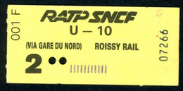 Métro - RATP-SNCF - RER - 2 ème Classe - Titre D'agent - U-10 - Type 001 F - Peu Commun - Europe
