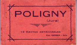 (39). Poligny. Ed Karrer. Carnet 12 Cartes - Poligny