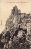 Saint Peray CPA Rocher Et Ruines Du Chateau De Crussol - Non Classés