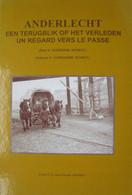 Livre FR/NL ANDERLECHT Un Regard Vers Le Passé Kuregem Scheut Cureghem Bruxelles Brussel Commerce Industrie Tram Etc... - Sin Clasificación