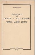 Catalogue Des Cachets à Date D'entrée - FRANCE ALGERIE LEVANT - 1957 - G Noel - Francia