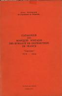 Catalogue Des Cursives Pothion : 1819 -1858 - Francia