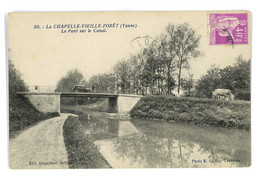 CPA 89 LA CHAPELLE VIEILLE FORET LE PONT SUR LE CANAL - Andere Gemeenten
