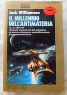 IL MILLENIO DELL'ANTIMATERIA # Jack Williamson # Editrice Nord , 1991 # 483 Pag. # Cosmo - Classici Della Fantascienza - Te Identificeren