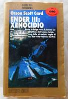 Ender III  Xenocidio # Orson Scott Card  # Editrice Nord , 1991 # 502 Pag. # Cosmo - Classici Della Fantascienza - Te Identificeren