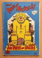 Les Pieds Nickelés Au Pays Des Incas - Pellos - N°43 - Broché - Edition Originale 1959 - Pieds Nickelés, Les