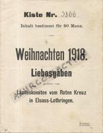 LANDESKOMITTE VOM ROTEN KREUZ IN ELSASS LOTHRINGEN . NOEL 1918 - Dokumente