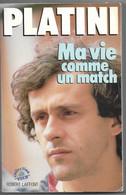 "PLATINI  ""  MA  VIE  COMME  UN  MATCH  ""  De  Robert  LAFFONT - Sport"