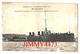 """CPA - Le """" MANGINI """" Torpilleur Français De 1er Rang Aux Aguets En 1917 - CAMPAGNE D'ORIENT 1914-1917 - Pas De Nom Edit. - Warships"""