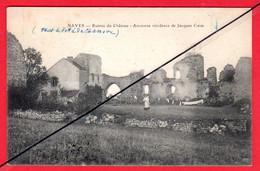 CPA(03.Allier) -NAVES - Les Ruines Du Château-Ancienne Résidence De Jacque Coeur. - Otros Municipios