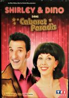 Shirley & Dino - Cabaret Paradis . - Musicals