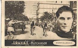 "CPA  CYCLISME 1927 Equipe ""Louvet-Hutchinson""   ""Mortelmans"" - Ciclismo"
