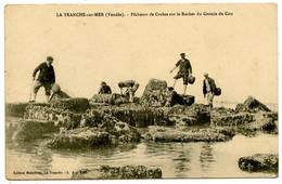 La TRANCHE-sur-MER - Pêcheurs De Crabes - Voir Scan - La Tranche Sur Mer