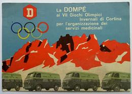 La Dompè Ai VII Giochi Olimpici Invernali CORTINA (BELLUNO) Servizi Medicinali - Olympic Games