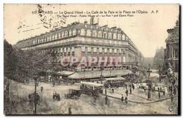 Paris - 9 - Le Grand Hotel - Le Cafe De La Paix Et La Place De L&#39Opera - CPA - District 09