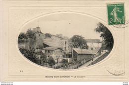 D33  BOURG- SUR- GIRONDE   Le Couvent   .....  Carte à Cuvette - Sonstige Gemeinden