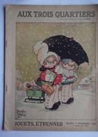 Catalogue Jouets étrennes 1922 : AUX TROIS QUARTIERS (ill. B.MALLET) - 1900 – 1949