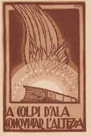 Tematica - Ventennio Fascista - A Colpi D'Ala Conquistar L'Altezza - - Guerra 1939-45