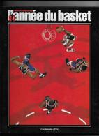 """TRES  RARE  -  LE  LIVRE  L ' ANNEE  Du  BASKET   """"  ANNEE  1994 . """"  -  THIERRY  BRETAGNE   -  CALMANN  LEVY - Sport"""