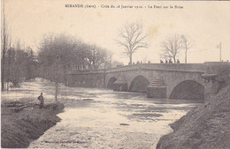 VIL- MIRANDE DAS LE GERS CRUE DU 16 JANVIER 1910  LE PONT SUR LA BAISE  CPA CLICHE RARE - Mirande