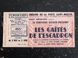 THEATRE DE LA PORTE SAINT MARTIN PARIS - TICKET PIECE LES GAITES DE L'ESCADRON COURTELINE - Biglietti D'ingresso