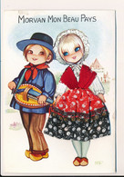 Carte Brodée MORVAN Mon Beau Pays Vielle Région Costume Folklore Les éditions Vacances 22190 Plérin 15 X 10 Cm Environs - Borduurwerk
