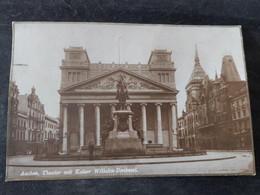 Aachen Theater Mit Kaiser Wilhelm Denkmal 13/03/1927 - Aachen