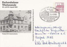 PP 106/180  Esherheimer Wochenende 24. Und 25 August 1985 - Postamt (Eschersheim), Frankfurt Am Main - Cartoline Private - Usati