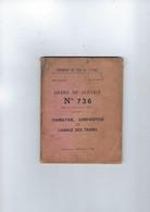 Chemin  De Fer De L'etat  Ordre De Service N° 736  Formation, Composition Et Charge Des Trains 1901 SNCF - 1901-1940