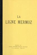 PORT OFFERT   :   LA LIGNE MERMOZ - Unclassified