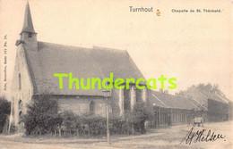 CPA TURNHOUT CHAPELLE DE ST THEOBALD NELS SERIE 101 NO 24 - Turnhout