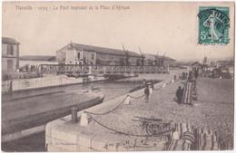 13. MARSEILLE. Le Pont Tournant De La Place D'Afrique. 1055 - Ohne Zuordnung