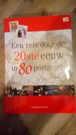 """Boek """"Een Reis Door De 20e Eeuw In 80 Postzegels""""  Voor 15 Euro - Zonder Classificatie"""