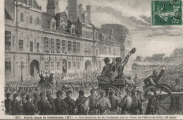 75 PARIS SOUS LA COMMUNE 1871  PROCLAMATION DE LA COMMUNE SUR LA PLACE DE L'HOTEL DE VILLE 18 MARS - Altri
